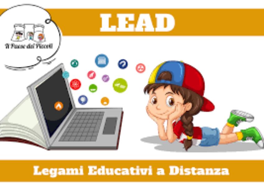 ATTIVAZIONE LEAD- LEGAMI EDUCATIVI A DISTANZA